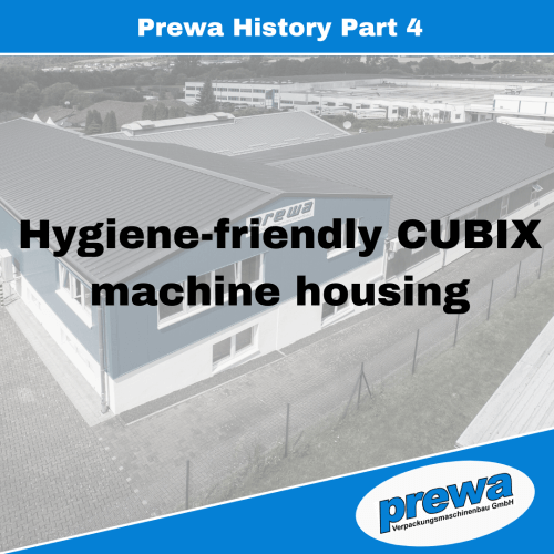 Hygiene-friendly CUBIX machine housing prewa
